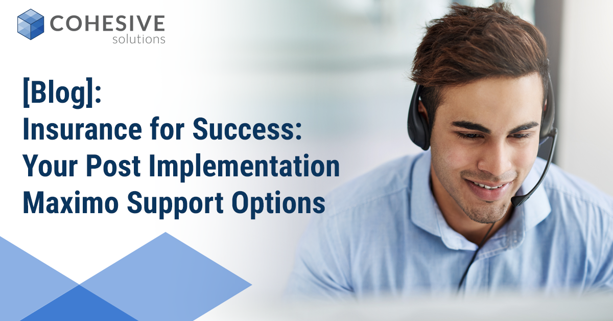 Maximo support, ibm maximo support